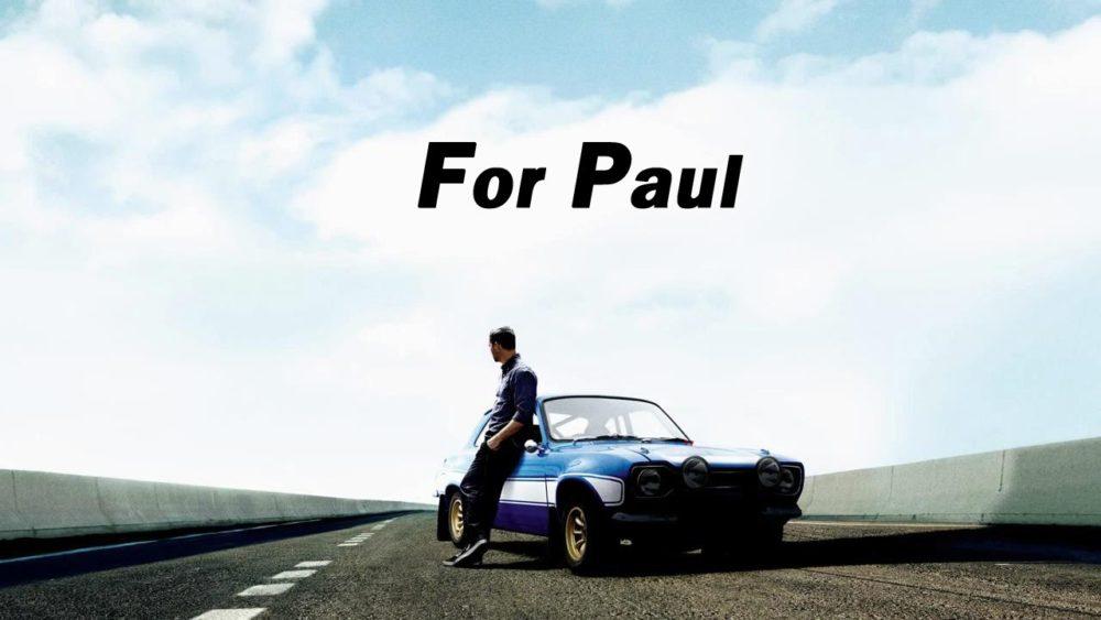 Paul Walker,See You Again!